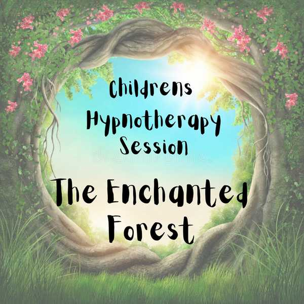 Enchanted Forest Hypnotherapy Session
